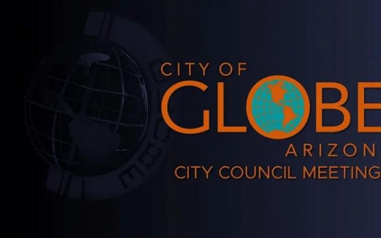 City of Globe Council Meeting